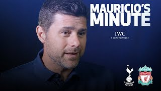 MAURICIO PREVIEWS LIVERPOOL | MAURICIO'S MINUTE