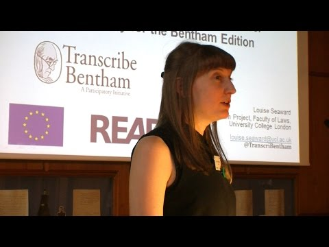 Part 6. Louise Seaward (Bentham Project, UCL Faculty of Laws, UK)