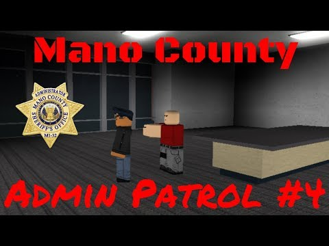 Mano County Admin Patrol || LIVE