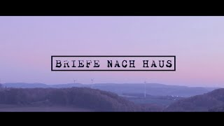 BRIEFE NACH HAUS - Philipp Göhring (OFFIZIELLES VIDEO)