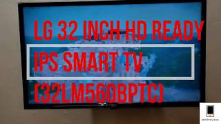 LG 32LM560BPTC 32 inch Smart TV Review   webOS & IPS led Display