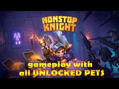 Nonstop Knight -  Rpg Clicker Gameplay With All Unlocked Pets / Все питомцы в игре