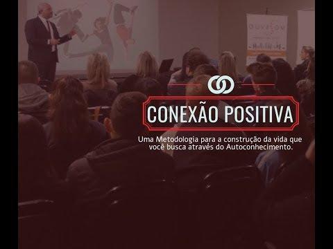 Conexão Positiva dia 22-10-18