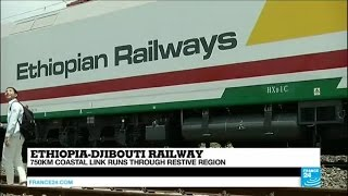 """Ethiopia-Djibouti Railway: """"exciting to start facilitating intracontinental trade, critical here"""""""