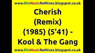 Cherish (Remix) - Kool & The Gang | 80s Club Mixes | 80s Club Music | 80s Pop Music Hits | 80s Pop