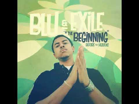 Blu & Exile - You`re Gonna Die Someday