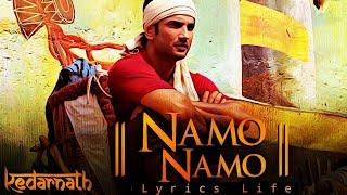 NAMO NAMO | LYRICS | Kedarnath Song | Amit Trivedi | Sushant Singh Rajput | Sara Ali Khan