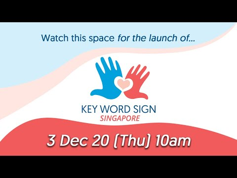 Key Word Sign (Singapore) Launch Event
