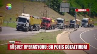 Rüşvet operasyonu: 60 polis gözaltında!
