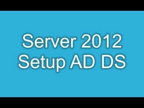 Server 2012 Setup Active Directory Domain Services Role AD DS