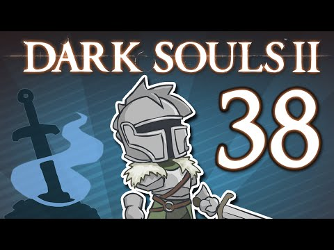 Dark Souls II - #38 - THE GREAT BACKTRACKENING - Side Quest