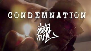 MISTAFIRE - CONDEMNATION ft. ZICO & JAGO from ONLYJOE