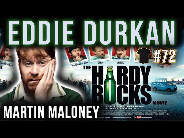 Ginger Bucks Matter | Martin Maloney AKA Eddie Durkan | Hardy Bucks | Vikings | Podcast | Comedy