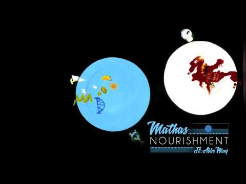 Mathas - Nourishment (ft: Abbe May)
