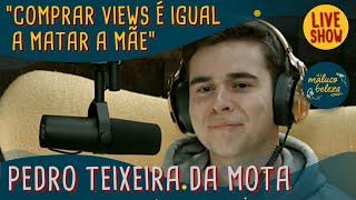 Pedro Teixeira da Mota - MB LIVESHOW