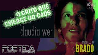 "Manifesto ""Brado"" por Claudia Wer"
