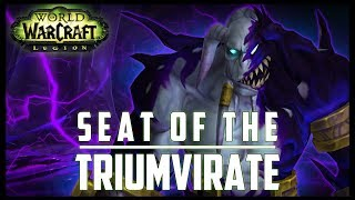 Seat of the Triumvirate 5-Man Dungeon - 7.3 PTR - FATBOSS