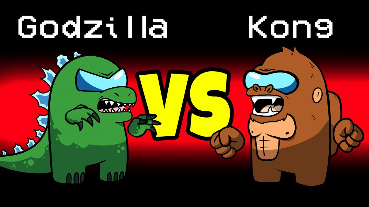GODZILLA vs. KONG Imposter Role in Among Us...