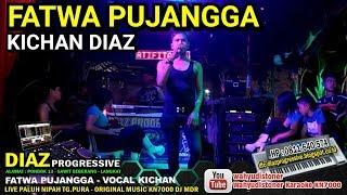 Kichan DIAZ Fatwa Pujangga Cover Music Manual KN7000 DIAZ PROGRESSIVE 2018