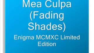 Enigma - Mea Culpa (Fading Shades)