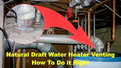 Natural Draft Water Heater Venting Safety and Building Code Requirements
