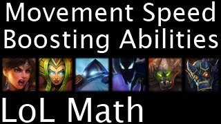 LoL Math - Movement Speed Boosting Abilities(LIKE on Facebook: https://www.facebook.com/TrampolineTales FOLLOW on Twitter: https://twitter.com/TrampolineTales PLAY League of Legends: ..., 2013-02-18T03:09:25.000Z)