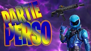 LIVE PART PERSO ON FORTNITE BATTLE ROYALE. Creative code: xAres37x