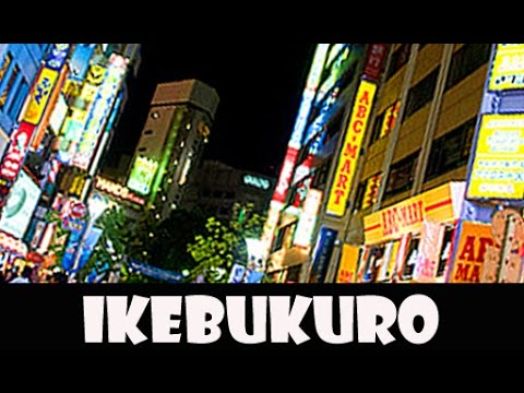 Tokyo Travel-Funky Energetic Ikebukuro そぞろ歩き池袋
