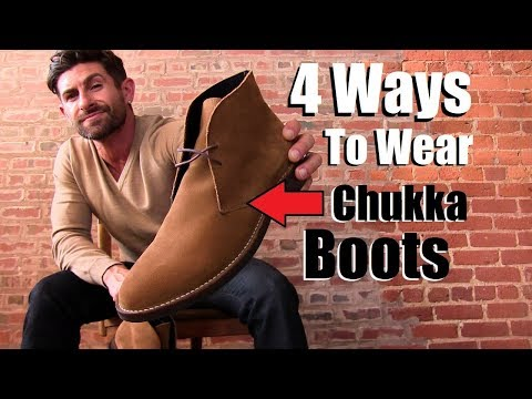 4 Cool Ways To Wear Chukkas EVERY Guy Should Try!