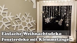 DIY: Fenster Weihnachtsdeko mit Gardinenstange / Christmas window decoration