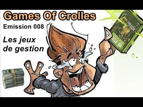 GAMES OF CROLLES - Les jeux de gestion - Emission 008 - Radio Gresivaudan