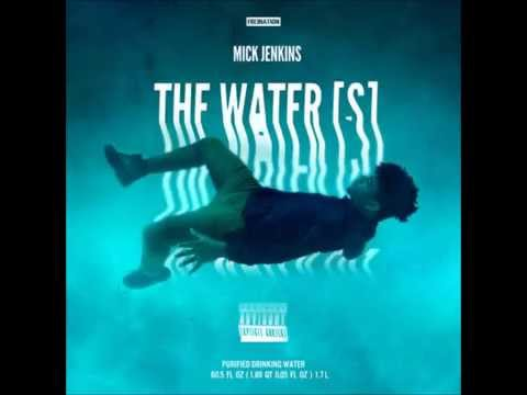 Mick Jenkins - The Water[s] (Full Mixtape)