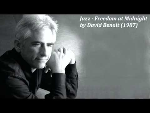 Jazz - Freedom at Midnight by David Benoit (1987)