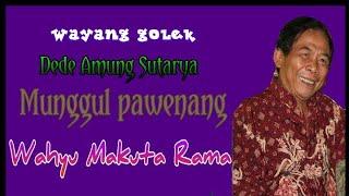Wayang Golek - Dede Amung Sutarya Munggul Pawenang - Wahyu Makuta Rama(Full Video)