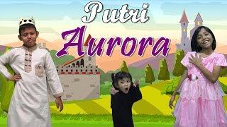 Video Putri Aurora | Putri Yang Tertidur | Drama Dongeng Anak | Cerita Anak Indonesia download MP3, 3GP, MP4, WEBM, AVI, FLV September 2018
