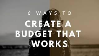 6 Ways to Create a Budget that Works - Tejesh Kodali