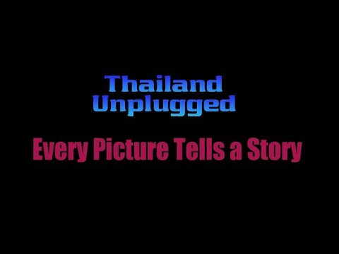 Thailand Every Picture Tells a Story, Thanks to all our supporters
