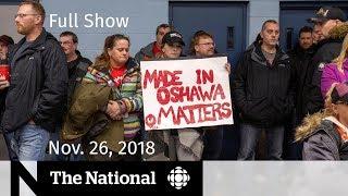 The National for November 26, 2018 — GM Politics, Breast Implants, Mars Landing