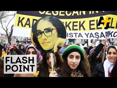 Flash Point – A Turkish Student's Murder Changes How Violence Against Women Is Viewed
