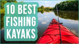 Best Fishing Kayak 2016? TOP 10 Kayaks For Fishing | TOPLIST+(Looking For The Best Fishing Kayak To Buy In 2016? Watch This Video About The TOP 10 Kayaks For Fishing + Check The Details Below! The 10 Best Fishing ..., 2016-07-07T19:26:11.000Z)