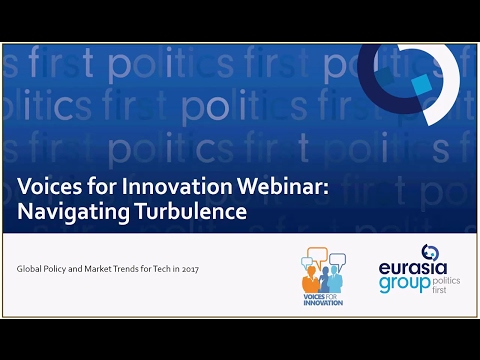 Navigating Turbulence: Global Policy and Market Trends for Tech in 2017
