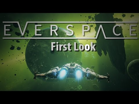EVERSPACE | 3D Space Shooter Roguelike | First Look