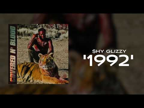 Shy Glizzy - 1992 [Official Audio]