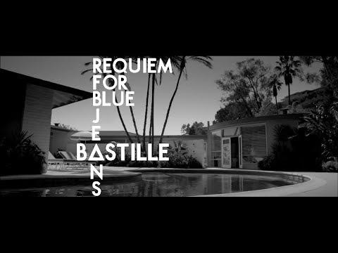 Bastille - Requiem for Blue Jeans (Lyrics)