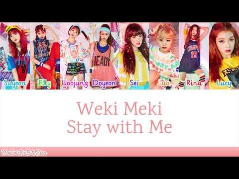 Weki Meki 위키미키: Stay with Me Lyrics