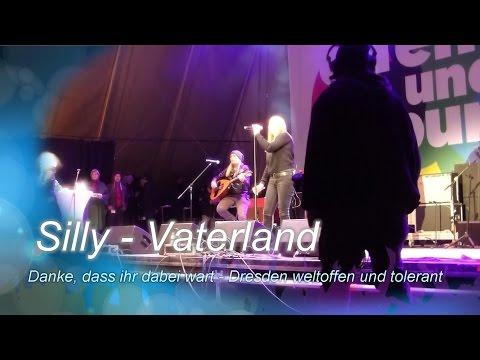 Silly- Vaterland - Dresden  offen und bunt