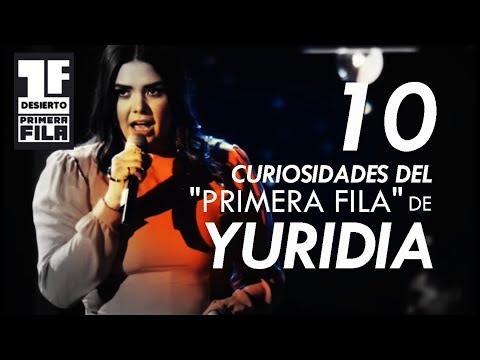 """10 Curiosidades sobre el """"Primera Fila"""" de Yuridia"""