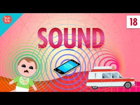 Sound: Crash Course Physics #18