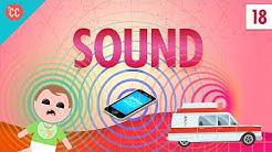 Sound: Crash Course Physics #18