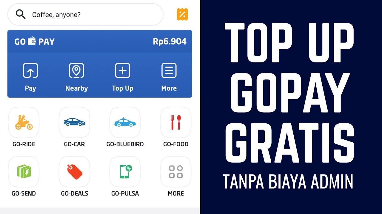 CARA TOP UP GOPAY TANPA BIAYA ADMIN - YouTube